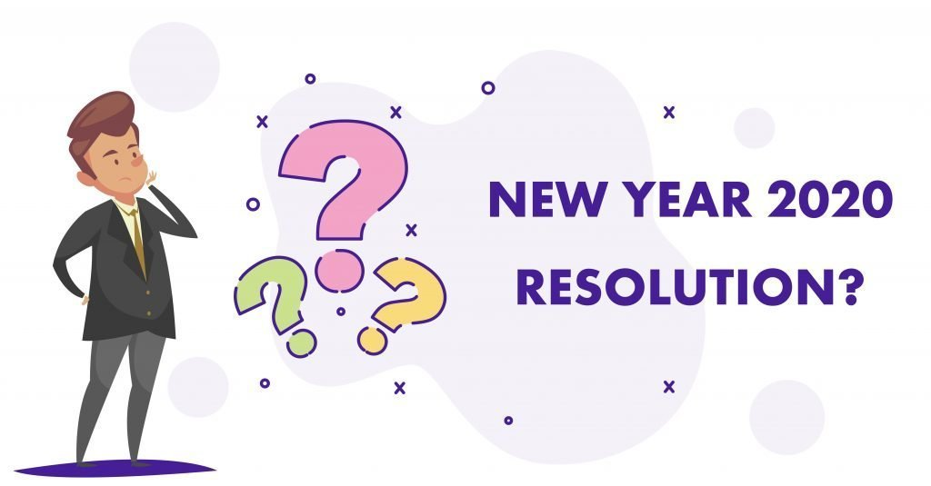 Top 5 2020 Resolutions Decoded…